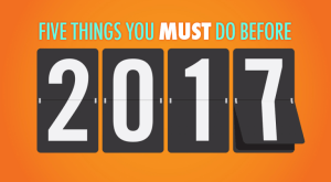 Finish Strong: 5 Things You MUST DO To Prepare For 2017